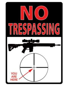 Rivers Edge No Trespass You Are Here Tin Sign