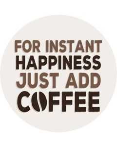 Carson Home Accents For Instant Happiness Just Add Coffee Car Coaster