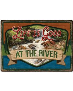 Rivers Edge Life is Good at the River Tin Sign