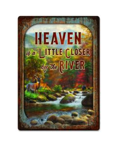 Rivers Edge Heaven is a Little Closer by the River Tin Sign