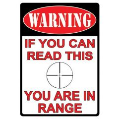 Rivers Edge You Are In Range Tin Sign